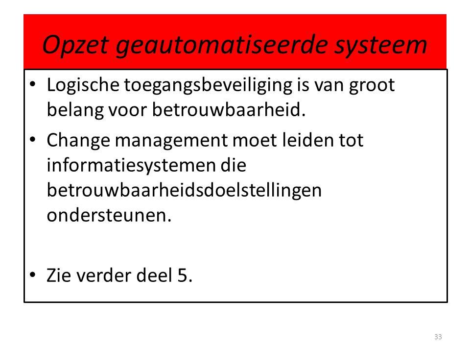 Opzet geautomatiseerde systeem
