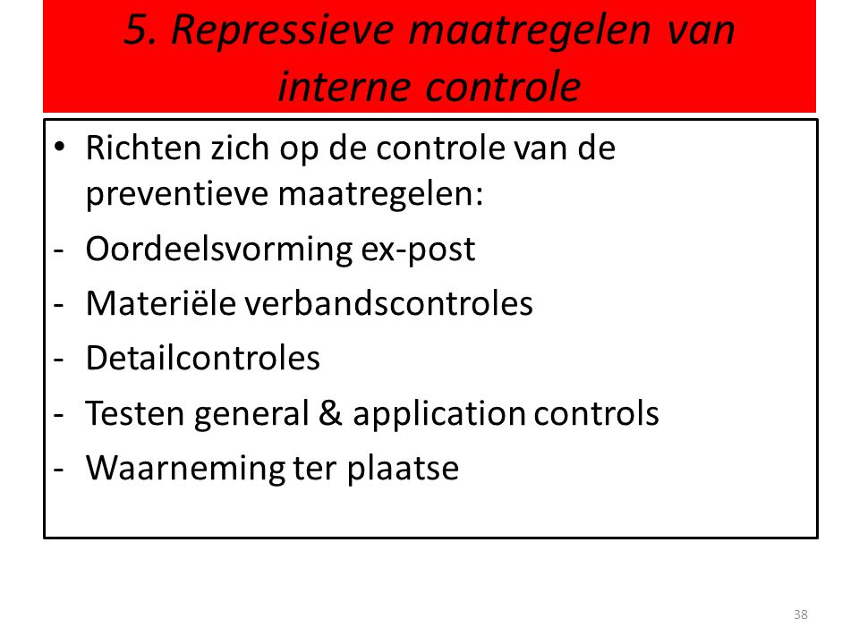 5. Repressieve maatregelen van interne controle