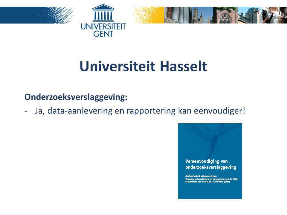 Universiteit Hasselt Onderzoeksverslaggeving: