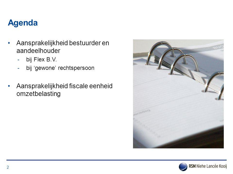 Agenda Aansprakelijkheid bestuurder en aandeelhouder