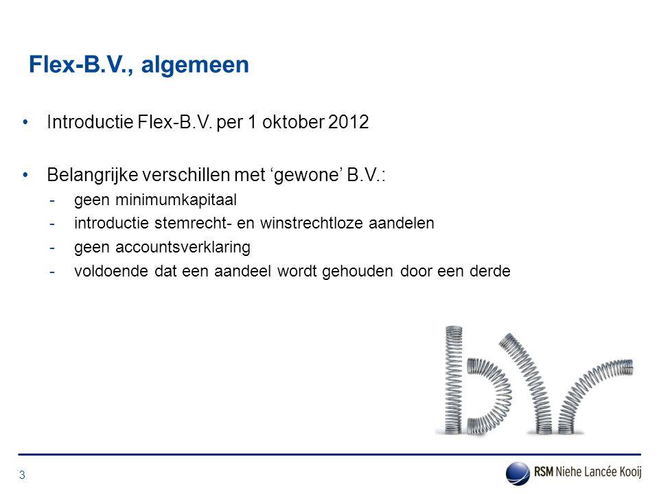 Flex-B.V., algemeen Introductie Flex-B.V. per 1 oktober 2012