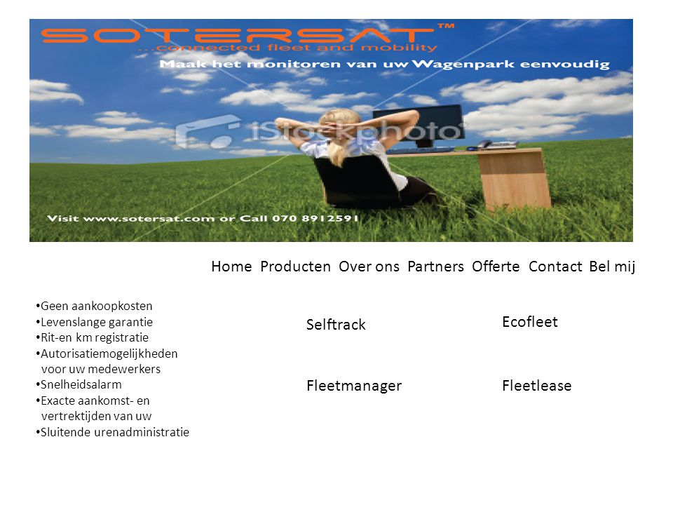 Home Producten Over ons Partners Offerte Contact Bel mij