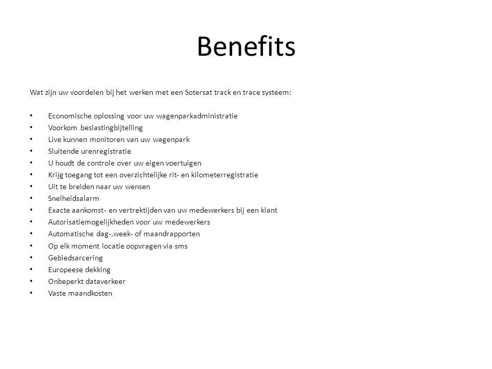 Benefits Wat zijn uw voordelen bij het werken met een Sotersat track en trace systeem: Economische oplossing voor uw wagenparkadministratie.