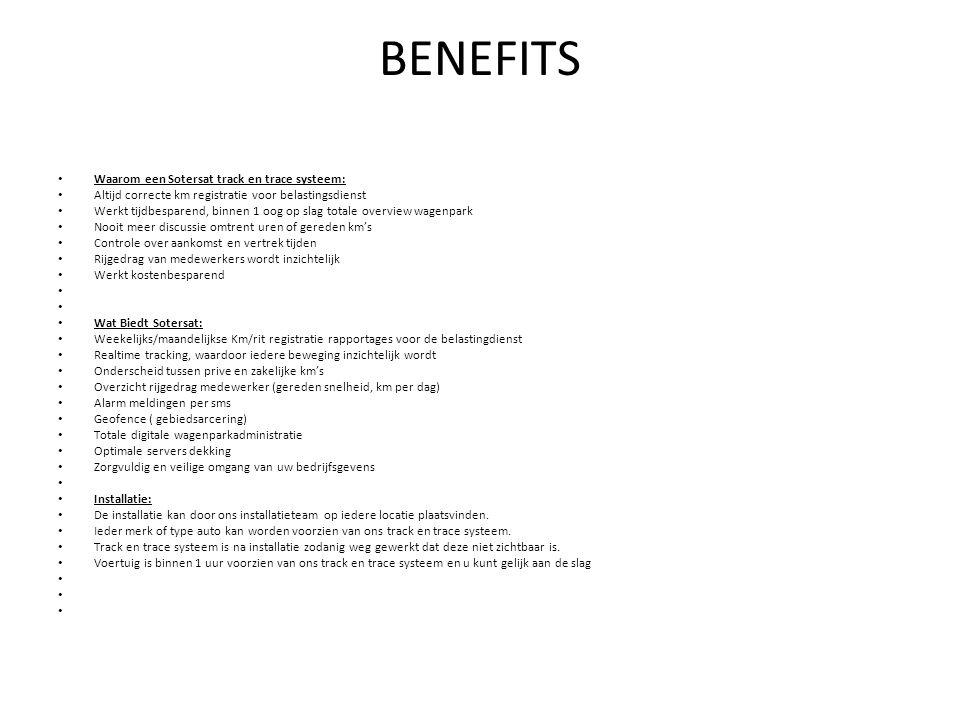 BENEFITS Waarom een Sotersat track en trace systeem: