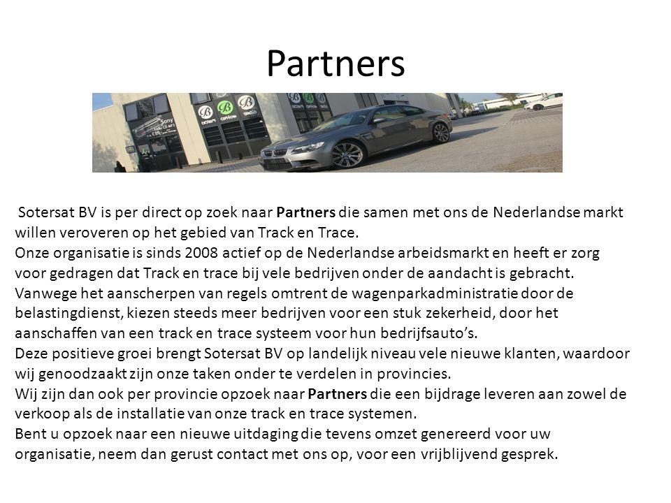 Partners Sotersat BV is per direct op zoek naar Partners die samen met ons de Nederlandse markt willen veroveren op het gebied van Track en Trace.