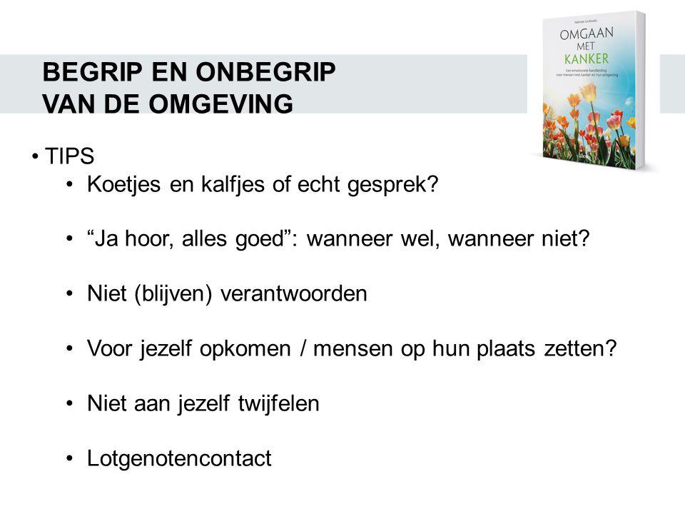 BEGRIP EN ONBEGRIP VAN DE OMGEVING TIPS