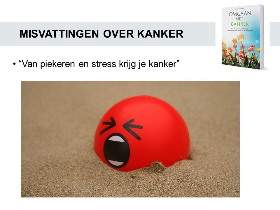MISVATTINGEN OVER KANKER