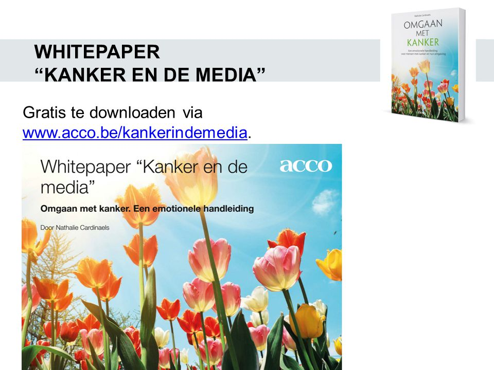 WHITEPAPER KANKER EN DE MEDIA Gratis te downloaden via