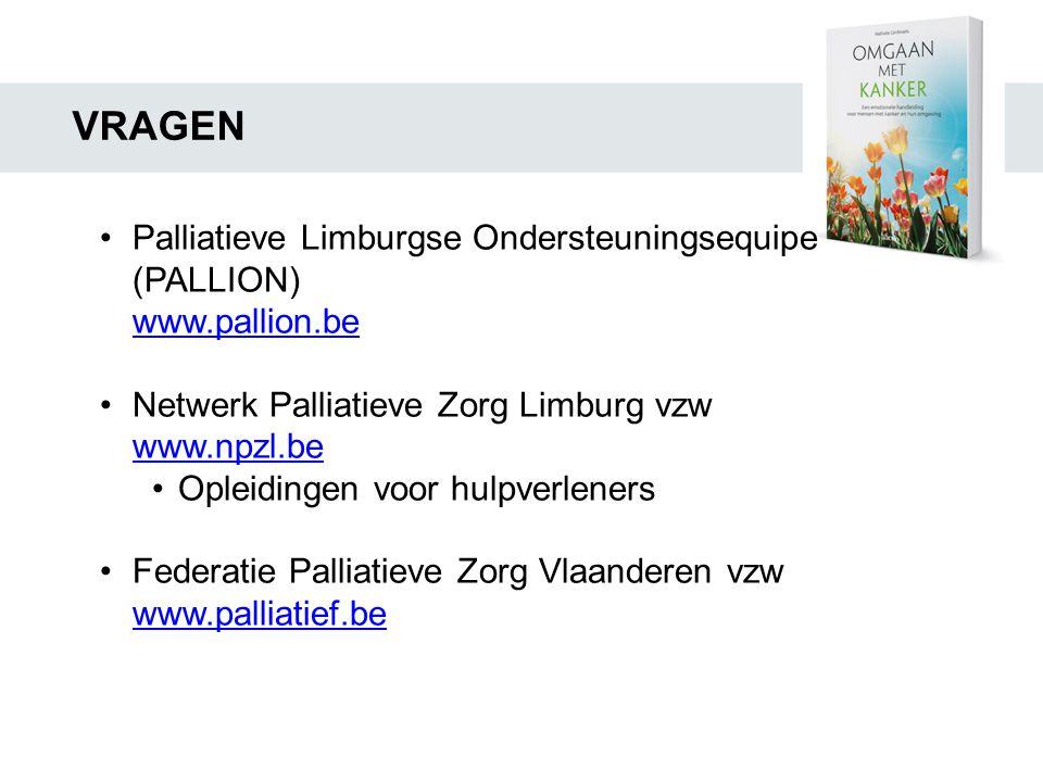 VRAGEN Palliatieve Limburgse Ondersteuningsequipe (PALLION)
