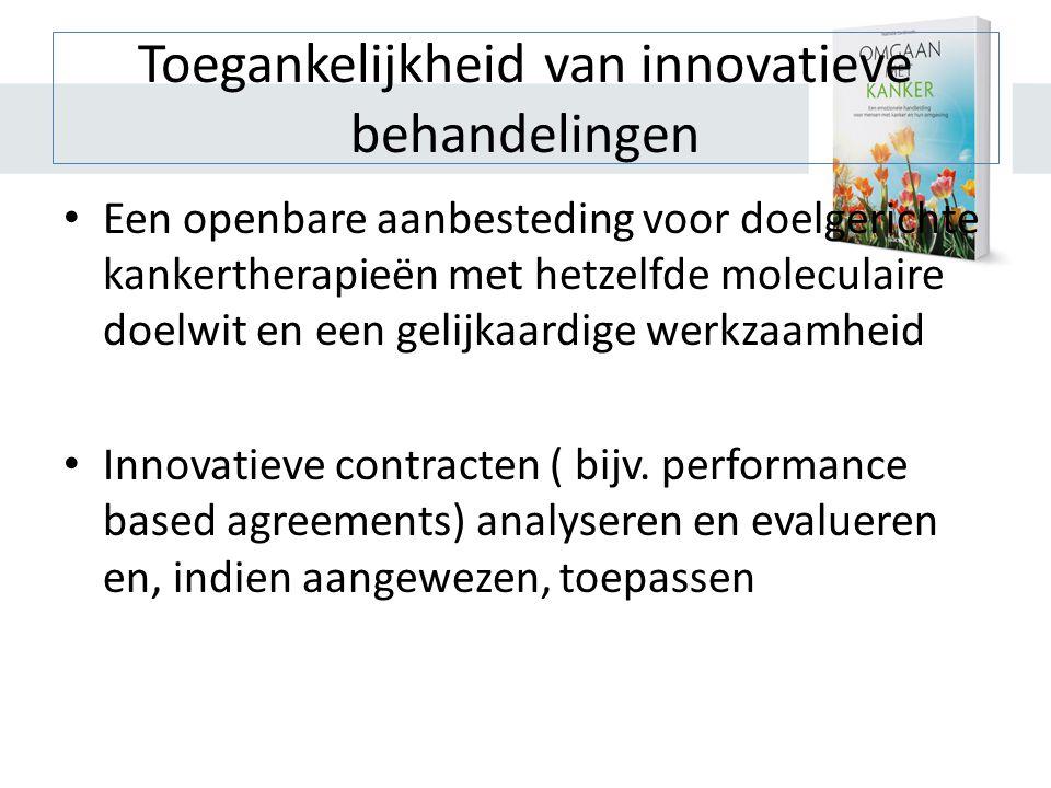 Toegankelijkheid van innovatieve behandelingen
