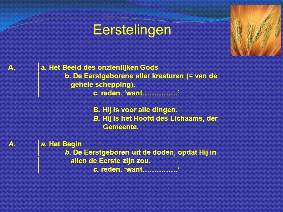 Eerstelingen A. │a. Het Beeld des onzienlijken Gods
