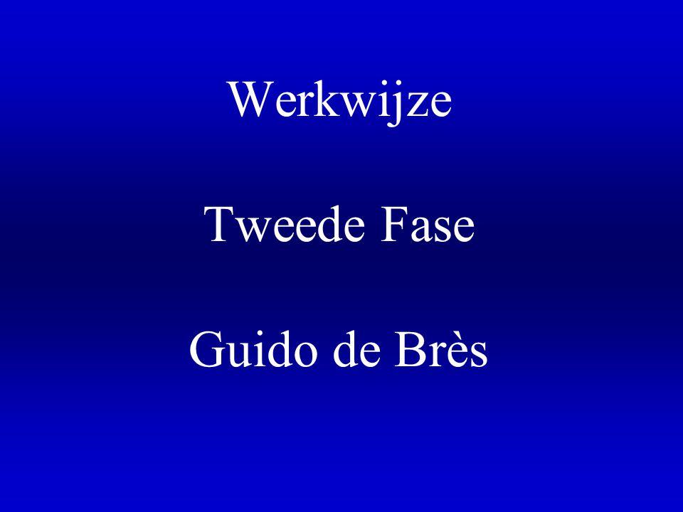 Werkwijze Tweede Fase Guido de Brès