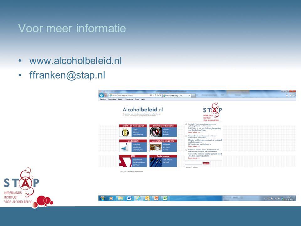 Voor meer informatie www.alcoholbeleid.nl ffranken@stap.nl