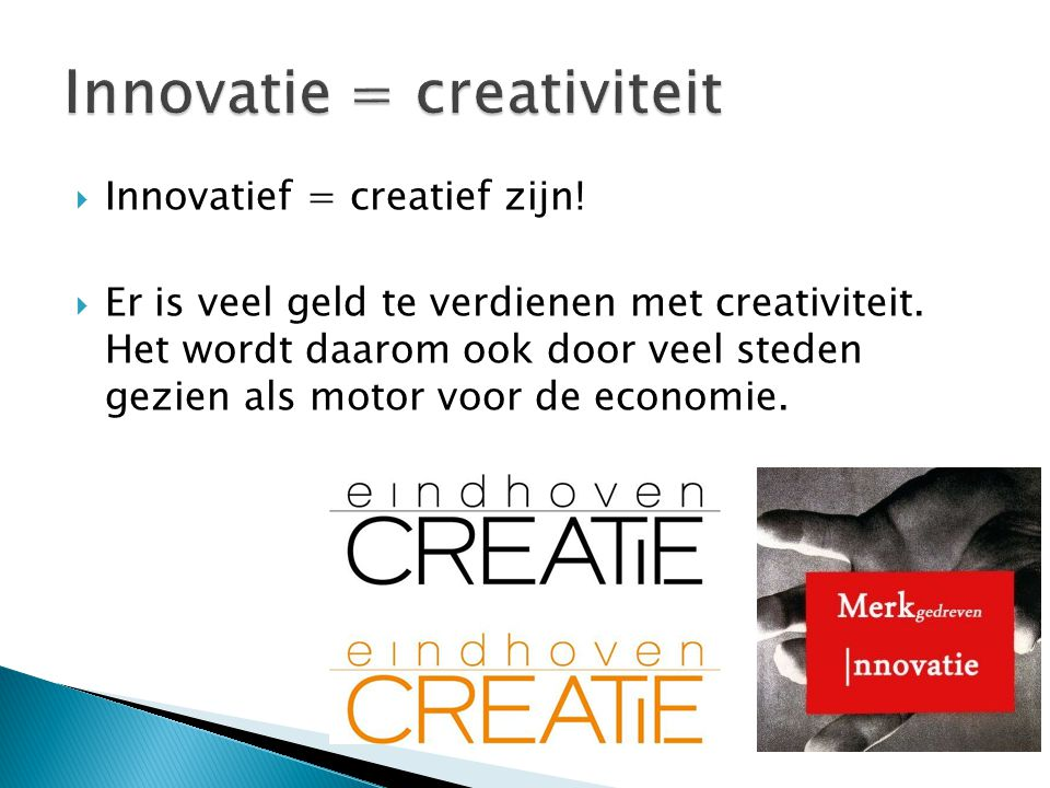 Innovatie = creativiteit