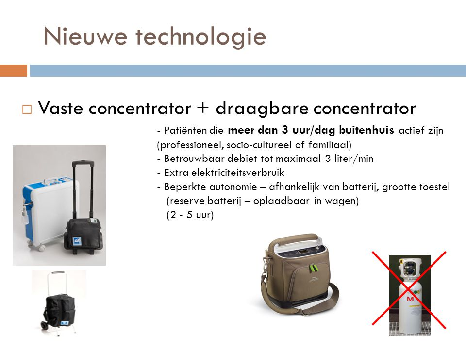 Nieuwe technologie Vaste concentrator + draagbare concentrator