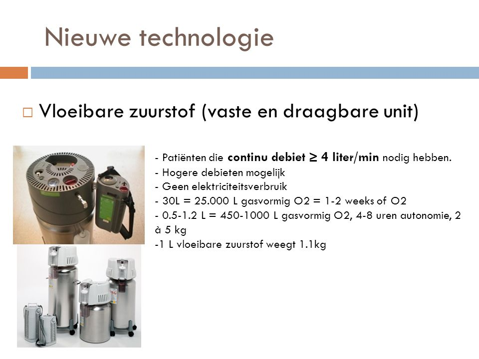 Nieuwe technologie Vloeibare zuurstof (vaste en draagbare unit)