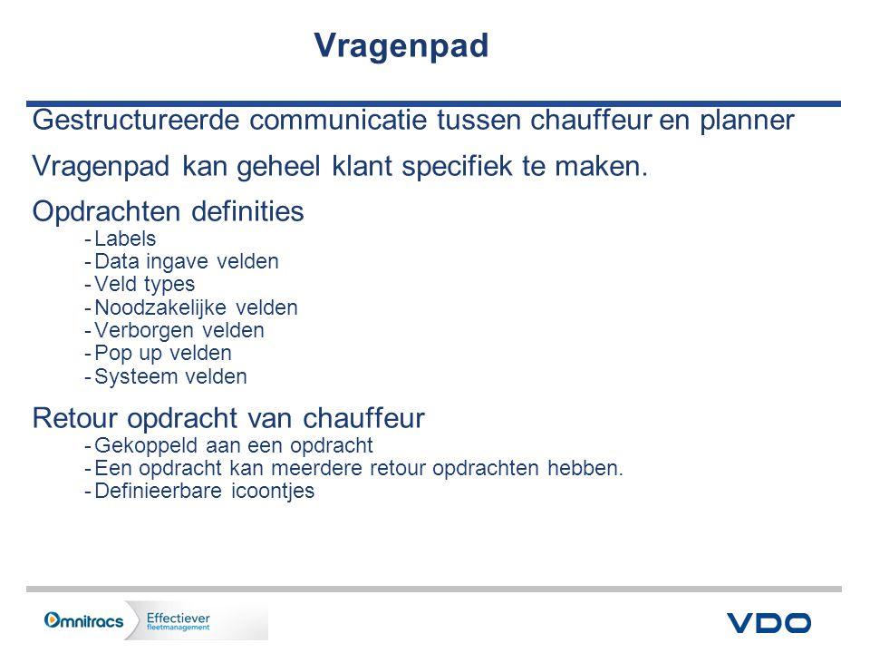 Vragenpad Gestructureerde communicatie tussen chauffeur en planner