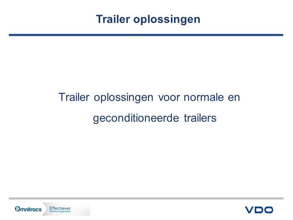 Trailer oplossingen voor normale en geconditioneerde trailers