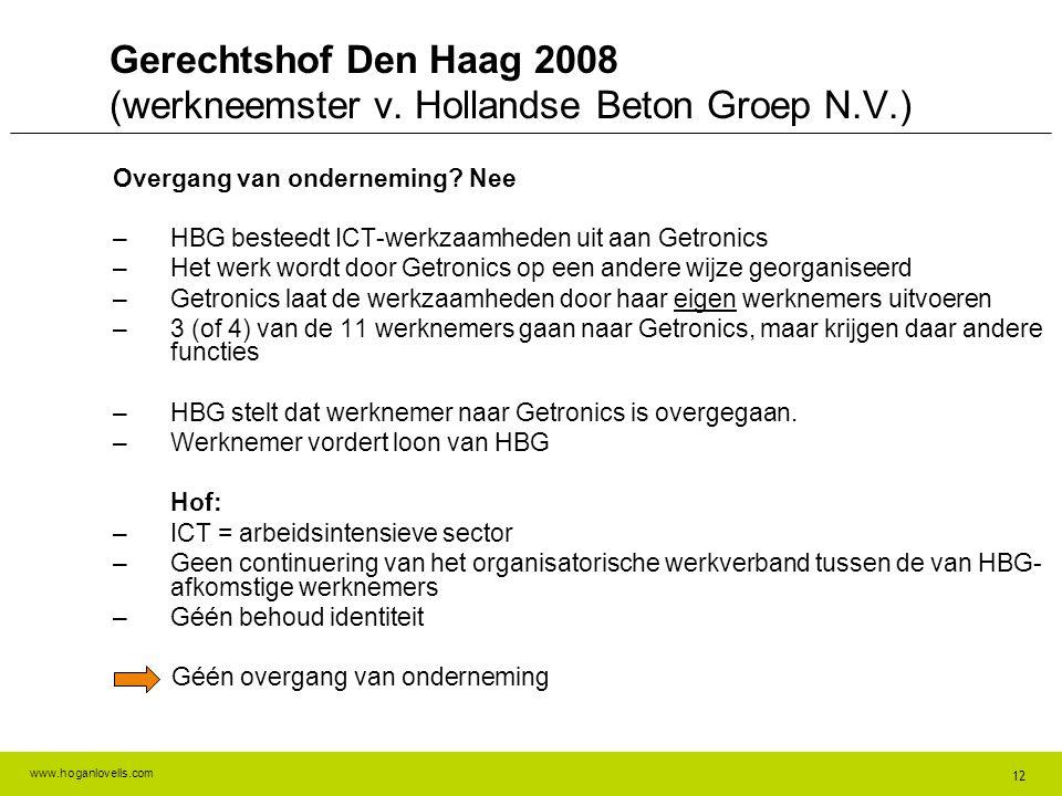 Gerechtshof Den Haag 2008 (werkneemster v. Hollandse Beton Groep N.V.)