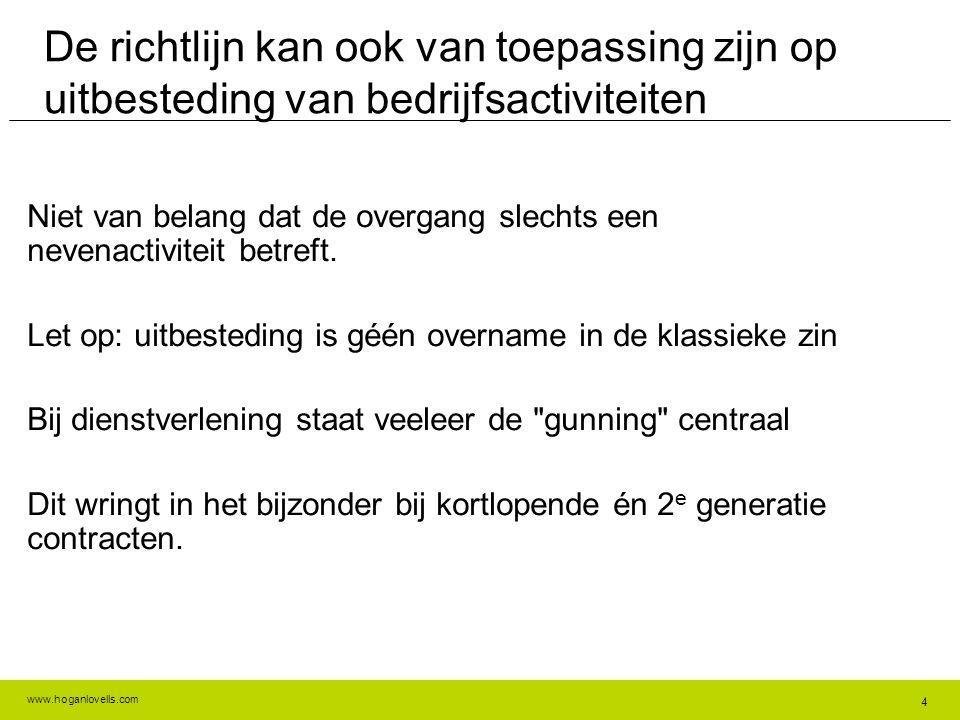 De richtlijn kan ook van toepassing zijn op uitbesteding van bedrijfsactiviteiten