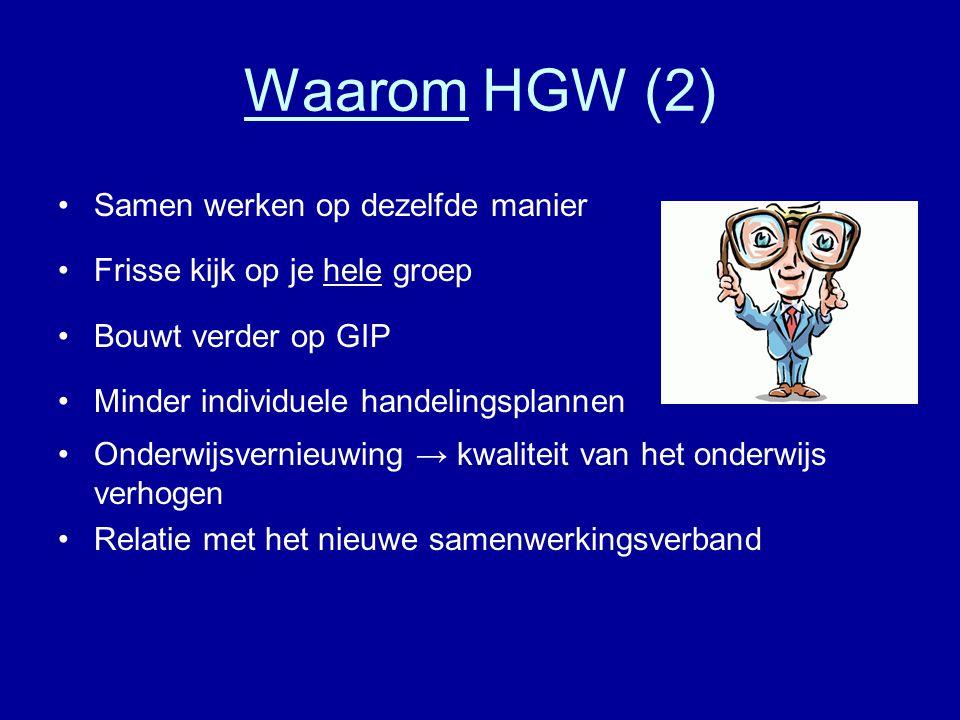 Waarom HGW (2) Samen werken op dezelfde manier
