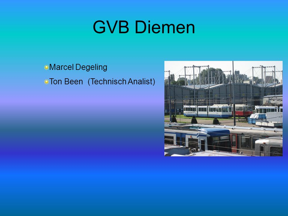 GVB Diemen Marcel Degeling Ton Been (Technisch Analist)