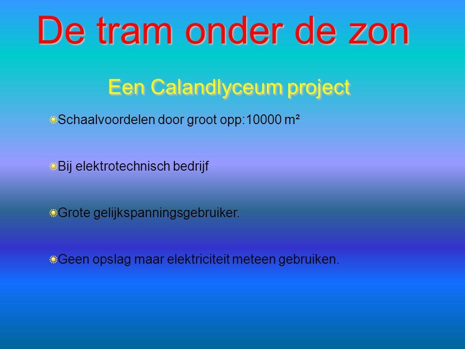 De tram onder de zon Een Calandlyceum project
