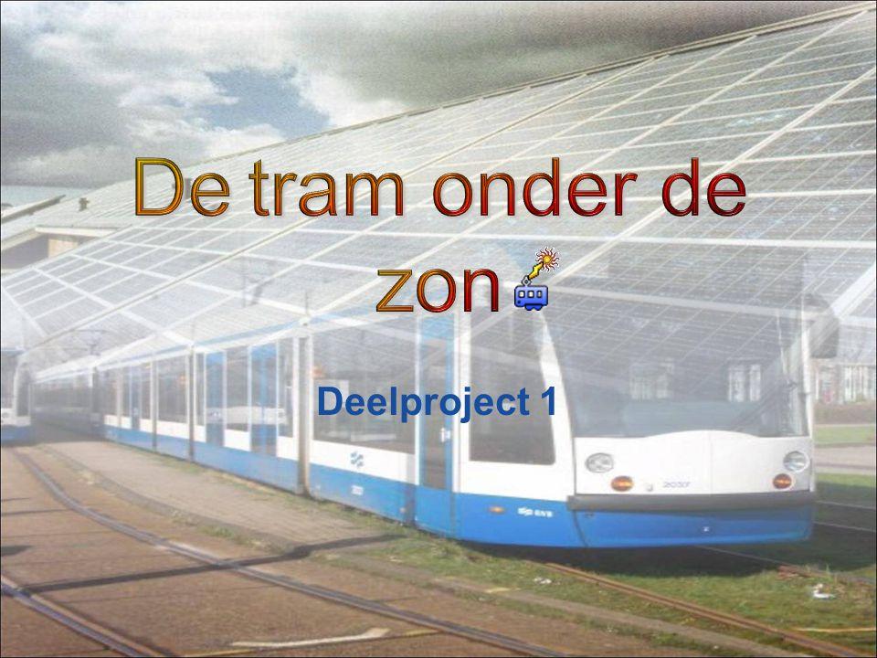 De tram onder de zon Deelproject 1