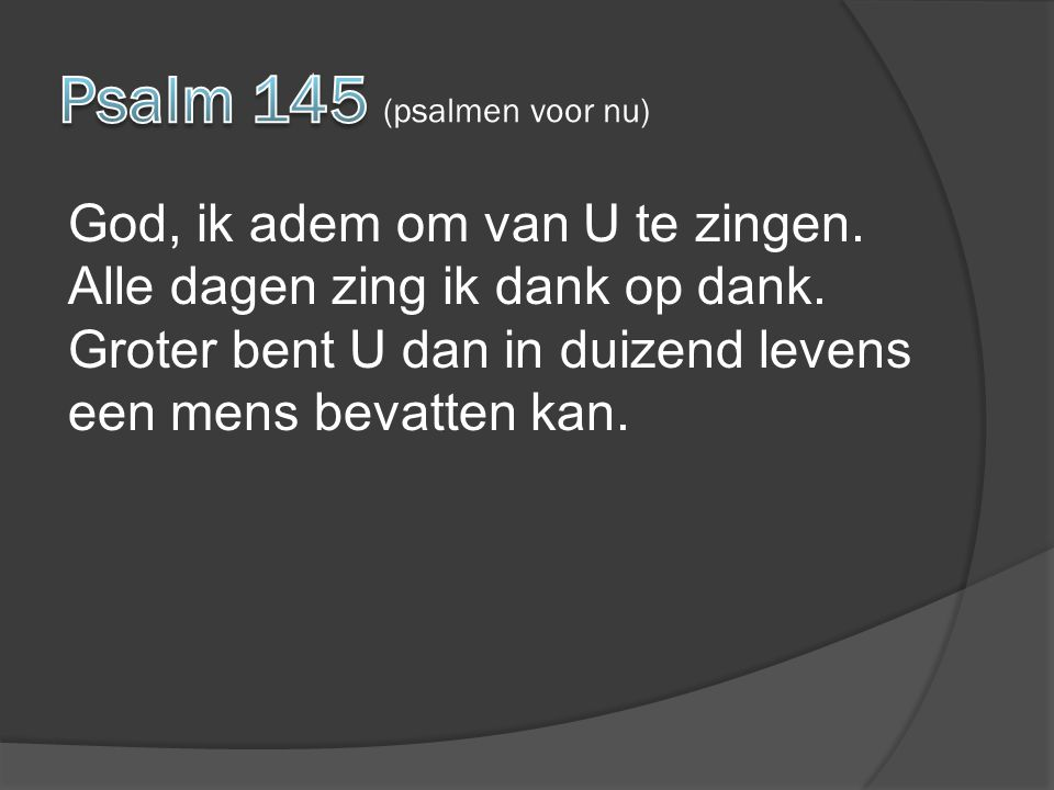 Psalm 145 (psalmen voor nu)
