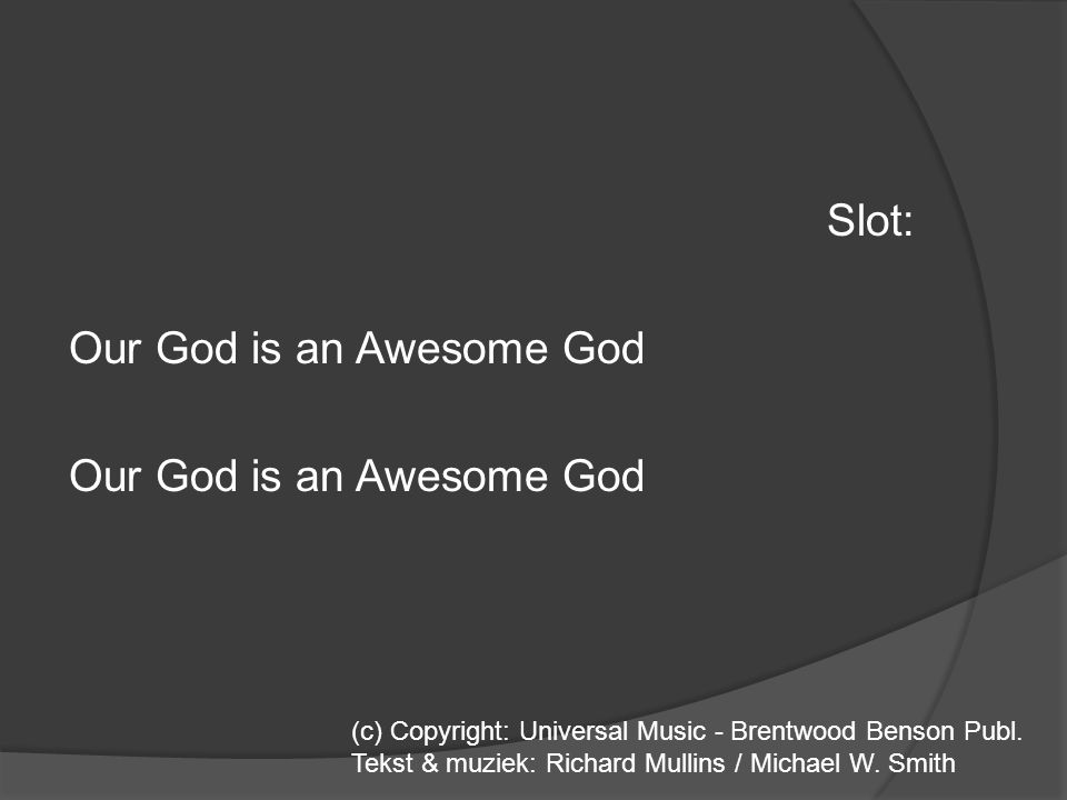 Slot: Our God is an Awesome God