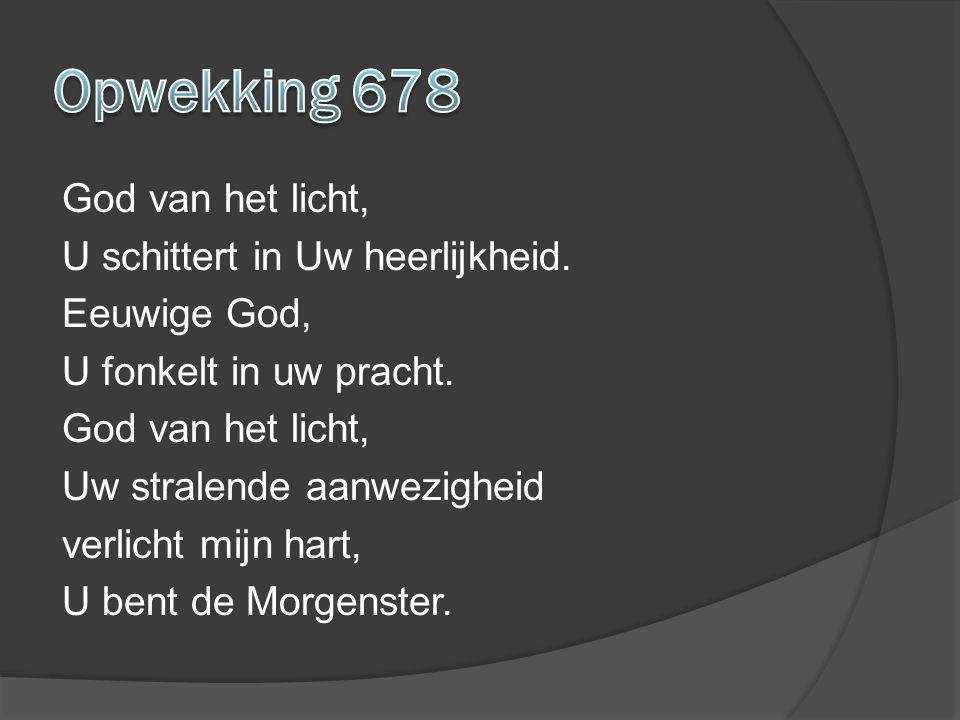 Opwekking 678