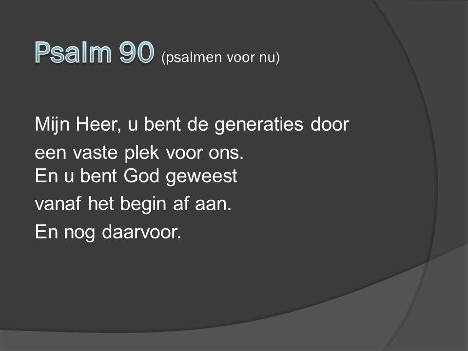 Psalm 90 (psalmen voor nu)