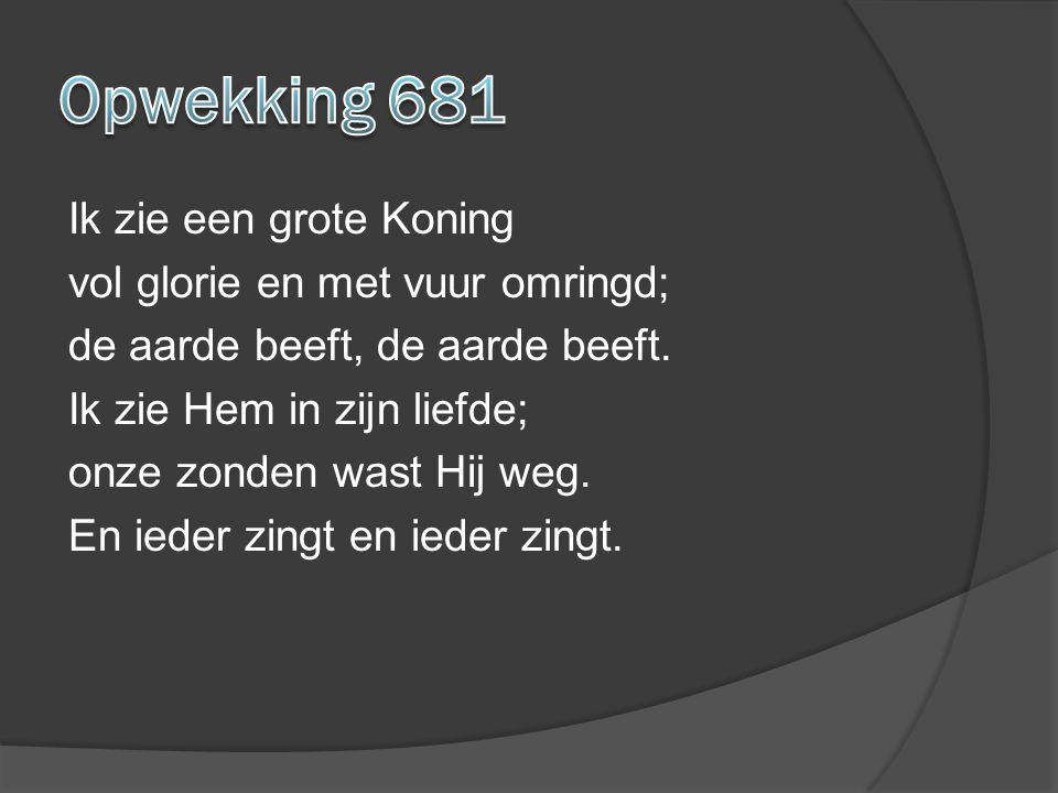 Opwekking 681