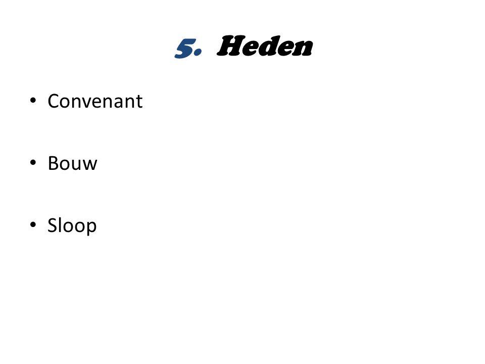 5. Heden Convenant Bouw Sloop