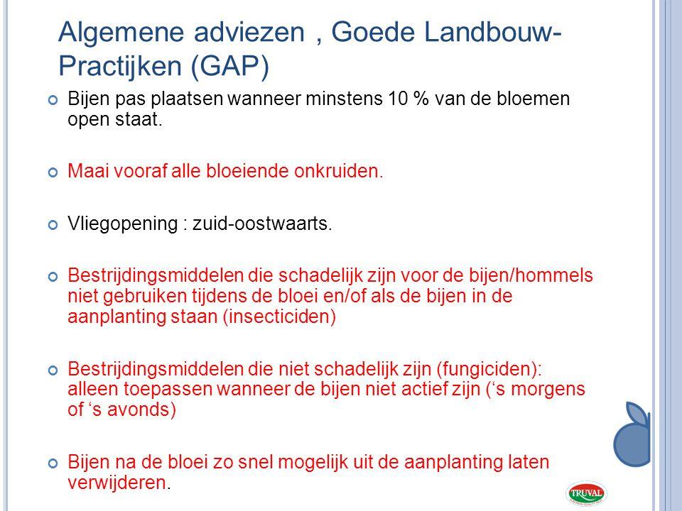 Algemene adviezen , Goede Landbouw- Practijken (GAP)