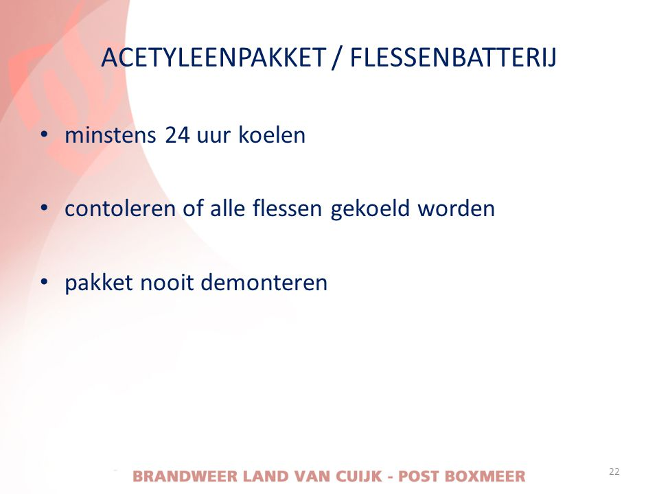 ACETYLEENPAKKET / FLESSENBATTERIJ