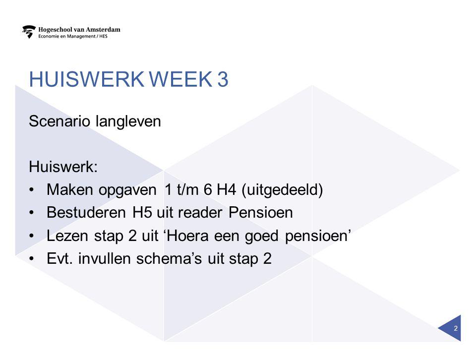 Huiswerk week 3 Scenario langleven Huiswerk: