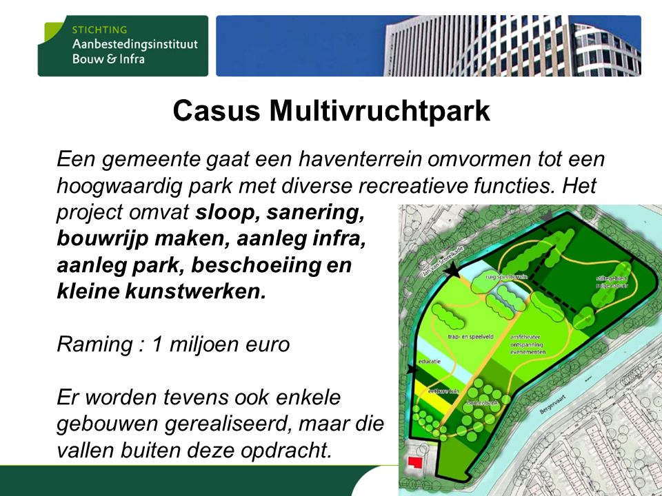 Casus Multivruchtpark