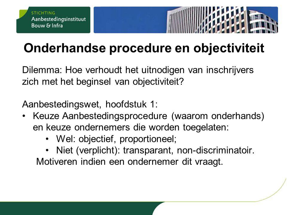 Onderhandse procedure en objectiviteit
