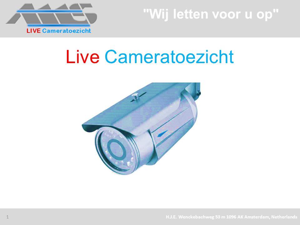 Live Cameratoezicht Wij letten voor u op 30/1/2013
