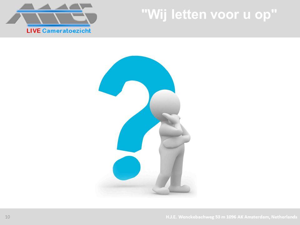 30/1/2013 Wij letten voor u op H.J.E. Wenckebachweg 53 m 1096 AK Amsterdam, Netherlands