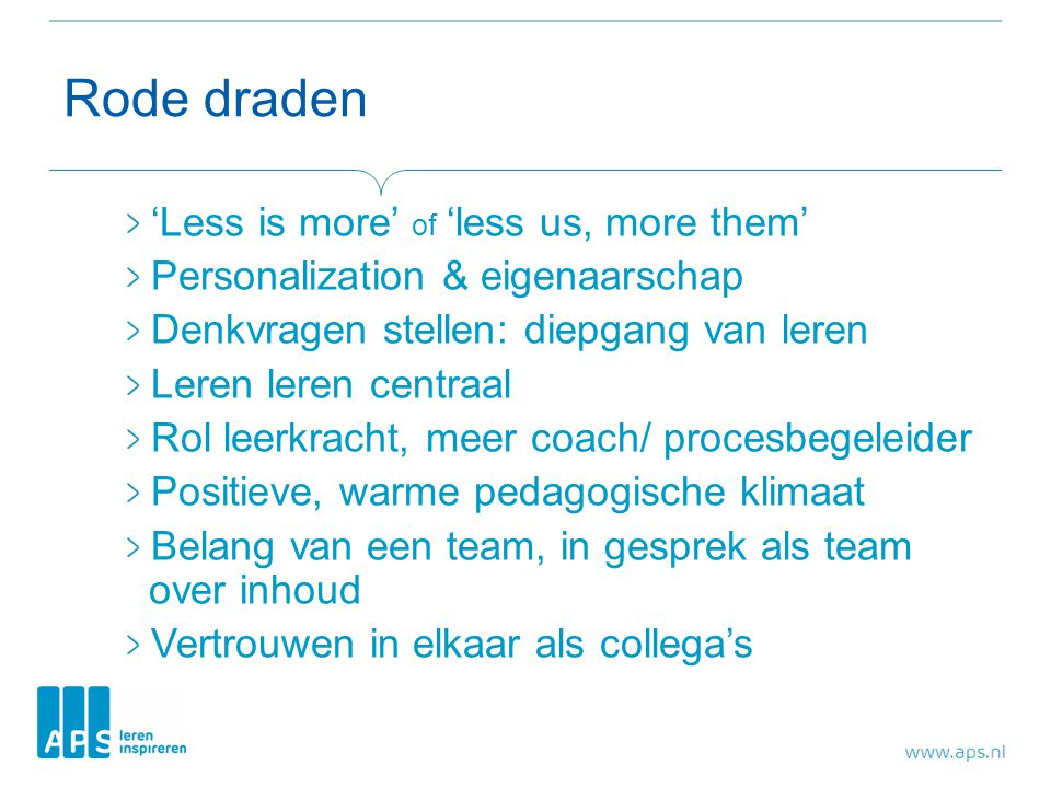 Rode draden 'Less is more' of 'less us, more them'