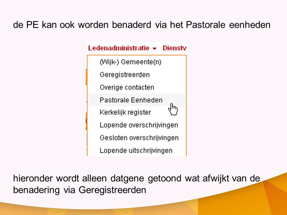 de PE kan ook worden benaderd via het Pastorale eenheden