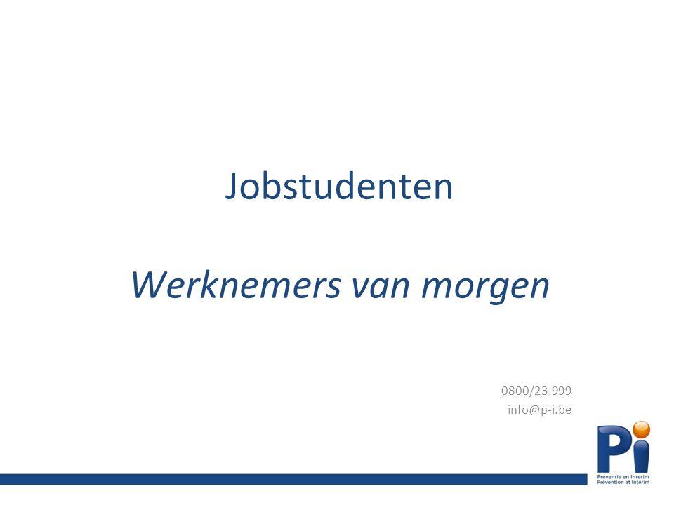 Jobstudenten Werknemers van morgen