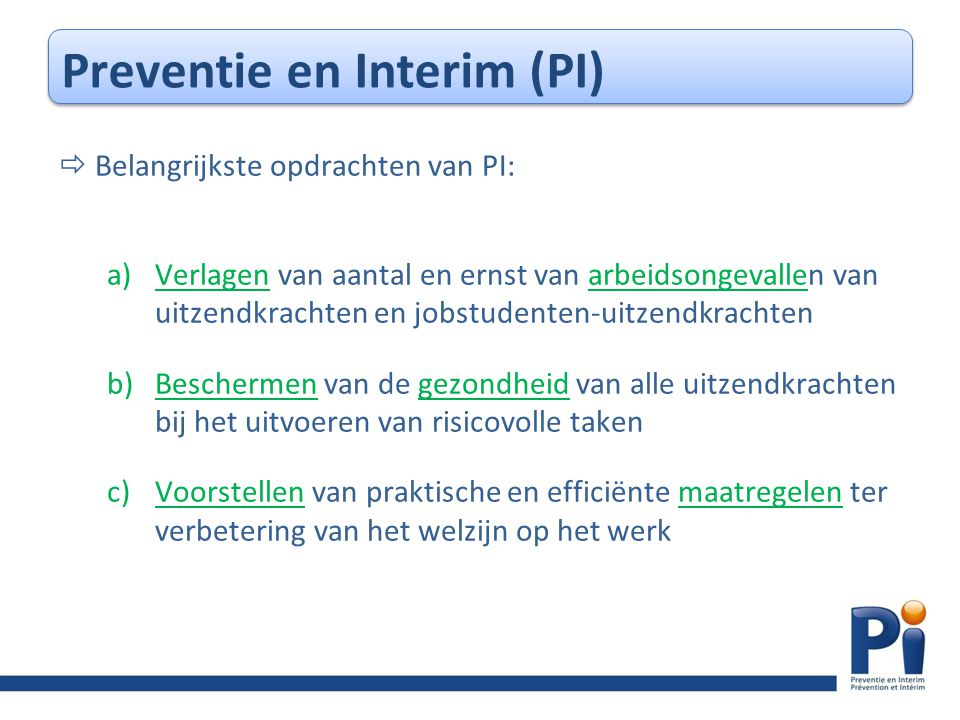 Preventie en Interim (PI)