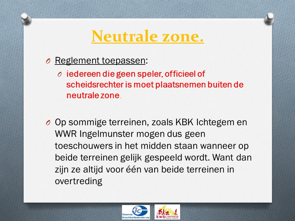 Neutrale zone. Reglement toepassen: