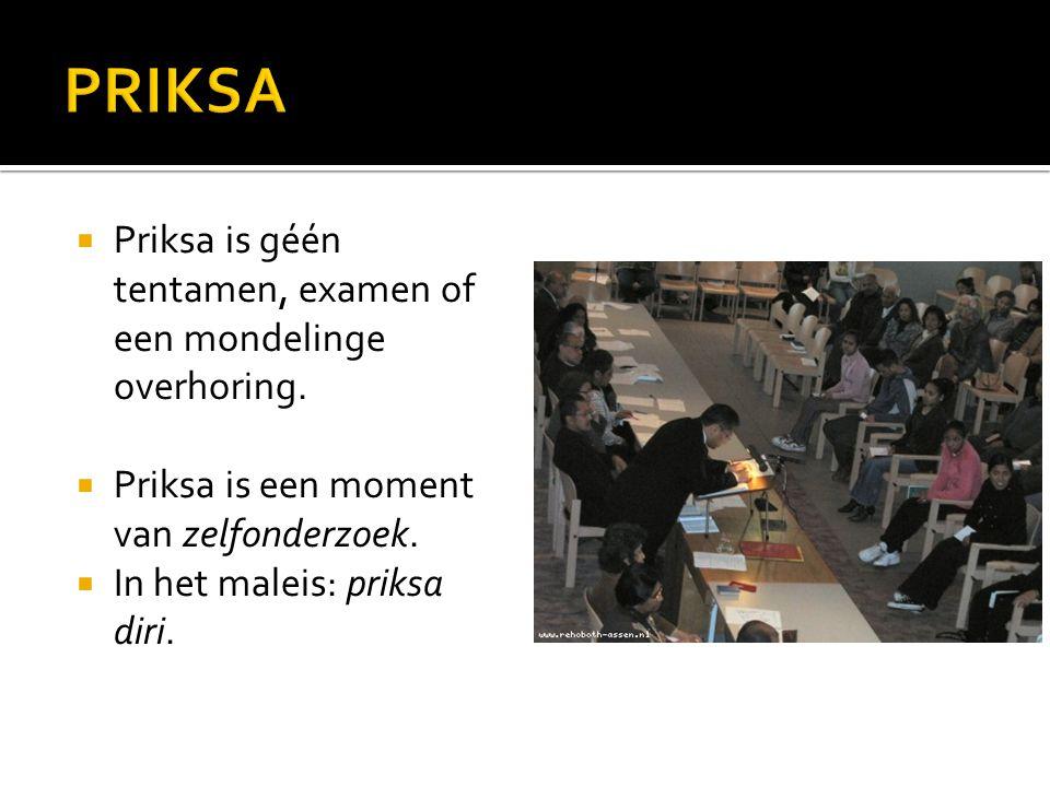PRIKSA Priksa is géén tentamen, examen of een mondelinge overhoring.