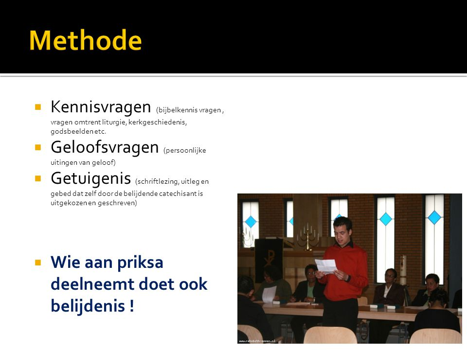 Methode Kennisvragen (bijbelkennis vragen , vragen omtrent liturgie, kerkgeschiedenis, godsbeelden etc.