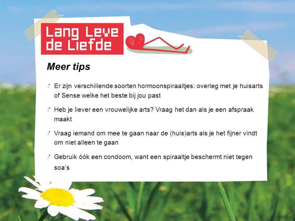 Meer tips Er zijn verschillende soorten hormoonspiraaltjes: overleg met je huisarts. of Sense welke het beste bij jou past.