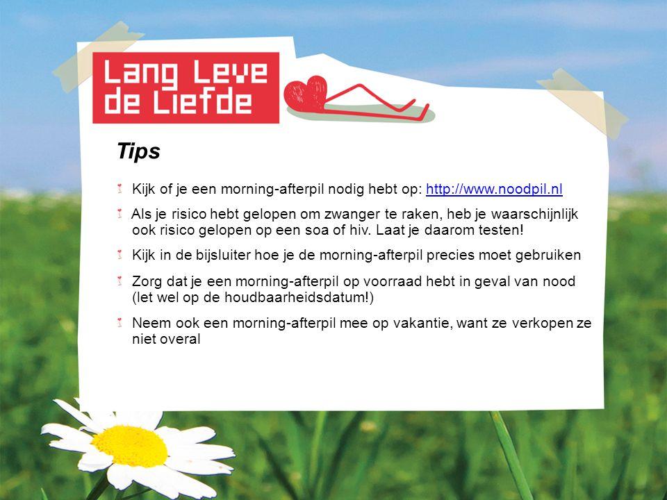 Tips Kijk of je een morning-afterpil nodig hebt op: http://www.noodpil.nl. Als je risico hebt gelopen om zwanger te raken, heb je waarschijnlijk.
